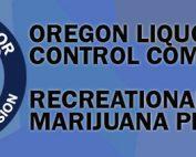 OLCC Recreational Marijuana Workshops - Spring 2017 - RMMCnewsfeed